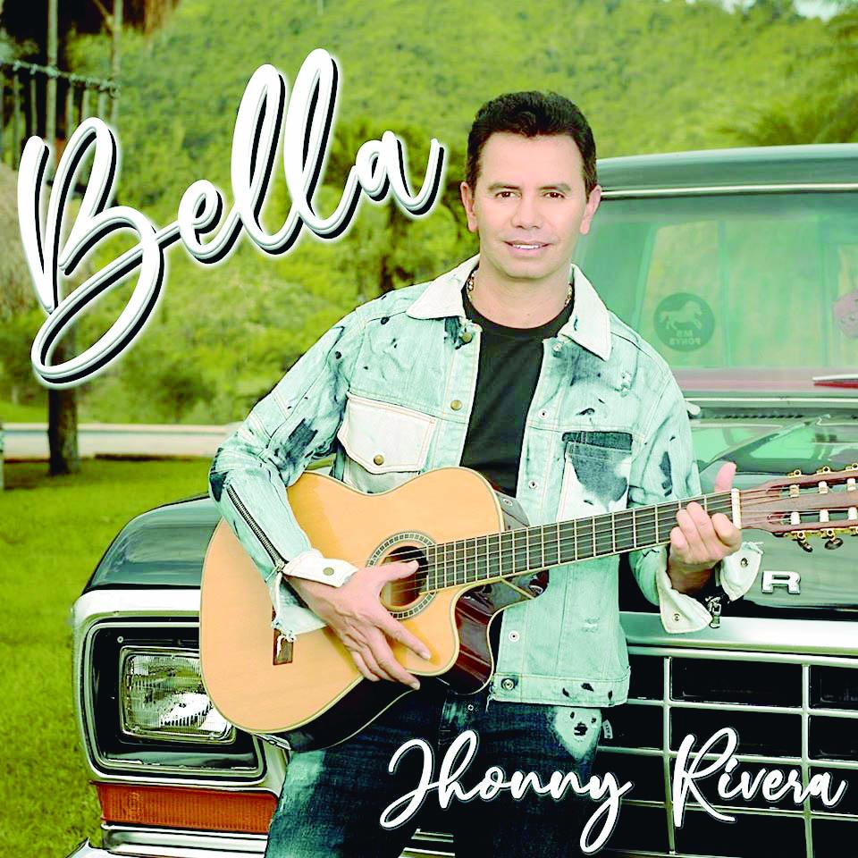"""""""Bella"""" Un canto al amor en la voz de Jhonny Rivera    EL FRENTE"""