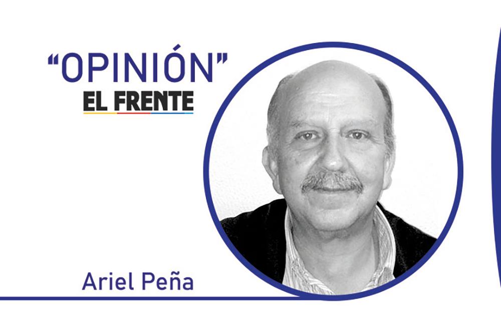 Un enemigo del sindicalismo democrático Por: Ariel Peña | Columnistas | Opinión | EL FRENTE