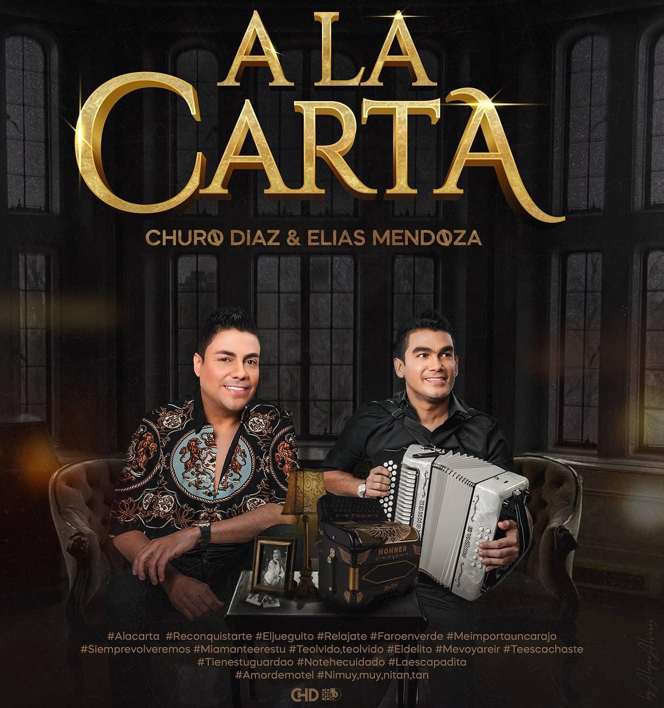 Churo Díaz y Elias Mendoza con su nuevo álbum `A la Carta´ | Entretenimiento | Variedades | EL FRENTE