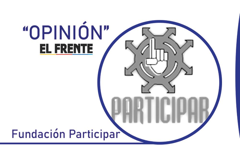 Mecanismos de control social Por: Fundación Participar*   Columnistas   Opinión   EL FRENTE